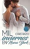 Mil inviernos en Nueva York (Spanish Edition)