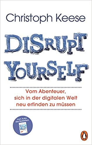 Buchempfehlung Disrupt Yourself