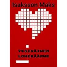 Yksinäinen lohikäärme (Finnish Edition)