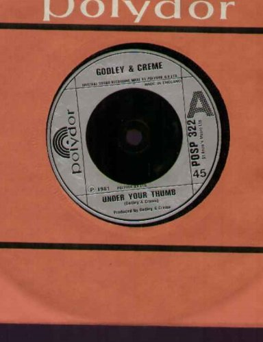 Godley And CrÞme - Under Your Thumb - 7 inch vinyl / 45 ()