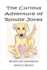 The Curious Adventure Of Roodle Jones by Nancy E. Blanton (2005-12-05) Mass Market Paperback