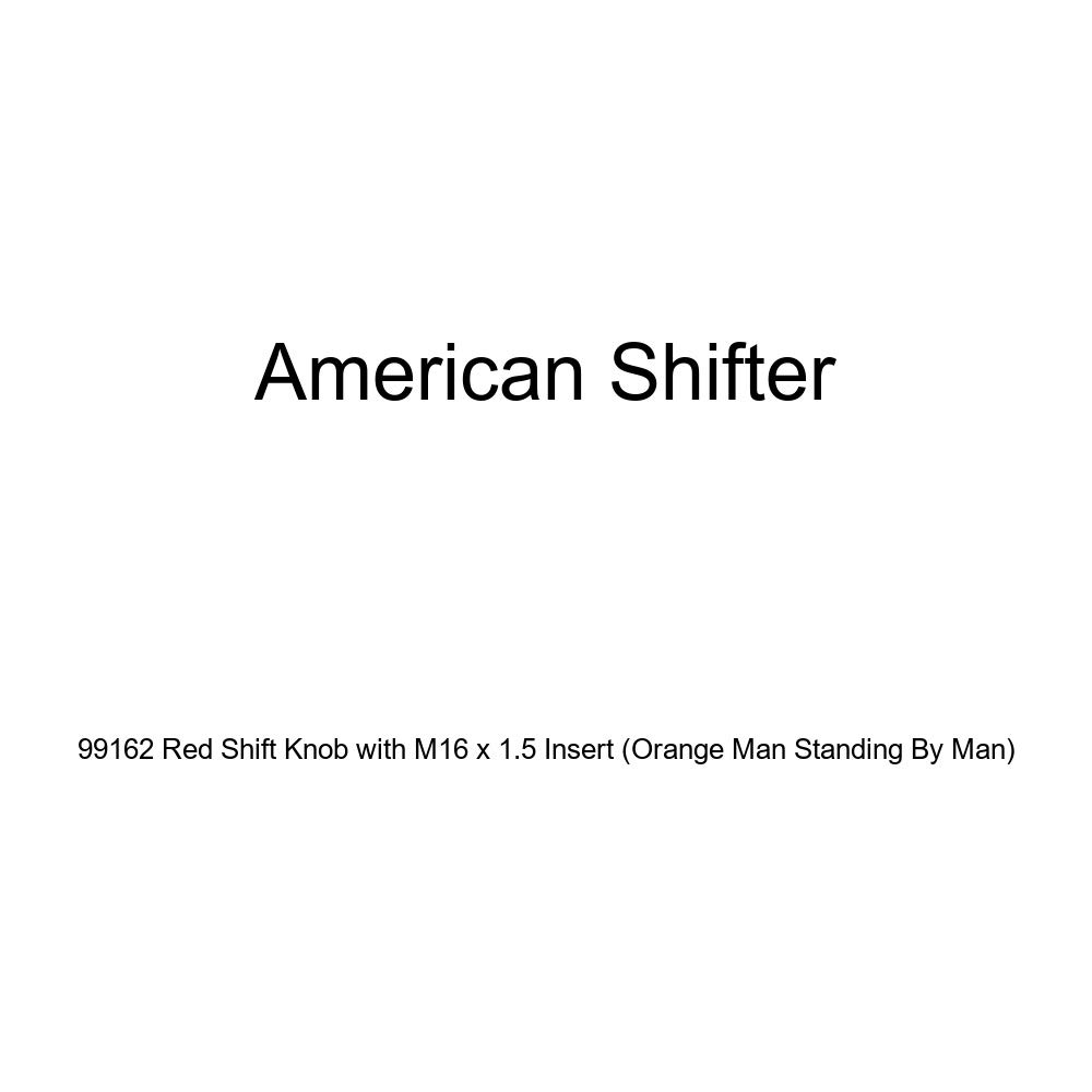 American Shifter 99162 Red Shift Knob with M16 x 1.5 Insert Orange Man Standing by Man