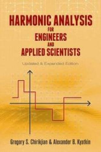 Harmonic Analysis for Engineers and Applied Scientists: Updated and Expanded Edition (Dover Books on Mathematics) ebook
