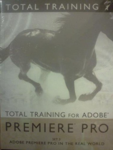 (Total Training for Adobe Premiere Pro Set 3)