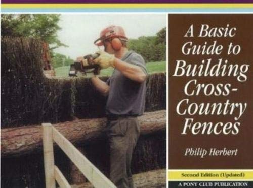 A Basic Guide to Building Cross-Country Fences pdf epub