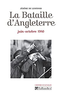 Book's Cover ofLa Bataille d'Angleterre : Juin-octobre 1940