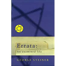 Errata: An Examined Life: A Life in Ideas (Master Minds) (English Edition)