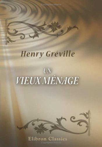 Download Un vieux ménage (French Edition) pdf