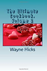 The Ultimate Cookbook, Volume 2
