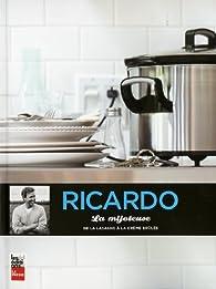 La mijoteuse : de la lasagne à la crème brûlée par Ricardo Larrivée