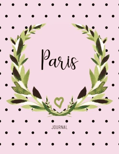 Download Paris Journal: Personalized Name Journal Notebook For Women To Write In, Watercolor Leaves And Polka Dot (Gift Journal) pdf