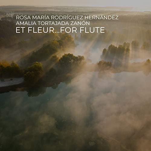 Et Fleur...For Flute
