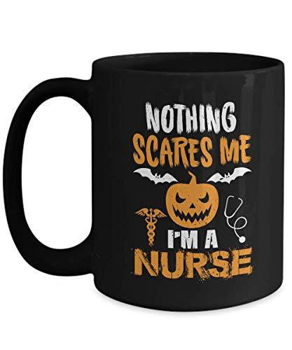 Nurse Halloween Gifts - Nothing Scares Me I'm a Nurse Haloween Mug - Black Ceramic Coffee Mug]()
