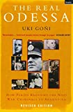 The Real Odessa: How Perón Brought the Nazi War