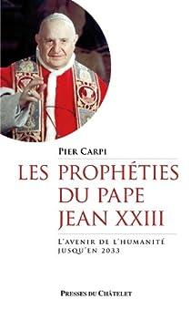 Les prophéties du pape Jean XXIII par Carpi