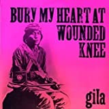Bury My Heart at Wounded Knee [2012 Germany 180 Gr Vinyl Reissue]