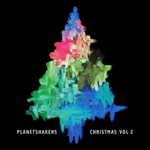 Planetshakers - Christmas - Vol. 2 2018