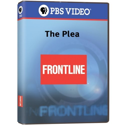 Frontline: The Plea by PBS (Direct) by