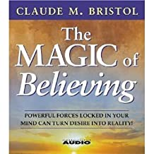 The Magic of Believing [Abridged, Audiobook, Cd] [Audio Cd]