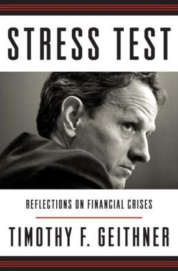Timothy F. Geithner Stress Test (Hardback) - Common