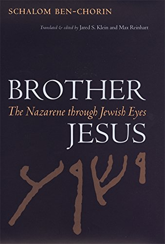 Brother Jesus: The Nazarene through Jewish Eyes (Studies in the Legal History of the South)