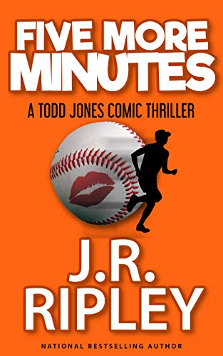 FIve More Minutes: A Todd Jones comic thriller
