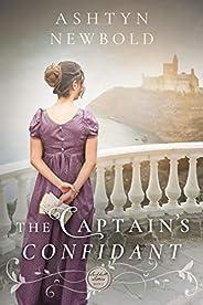 The Captain's Confidant: A Regency Romance (Larkhall Letters Boo