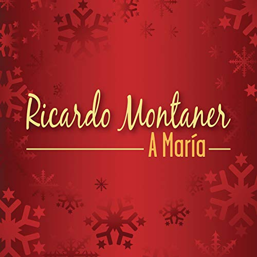 Ricardo Montaner Stream or buy for $1.29 · A María
