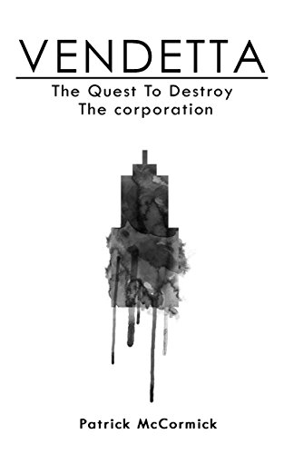 vendetta-the-quest-to-destroy-the-corporation