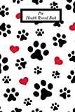 Pet Health Record Book: Portable Health & Wellness Log Book For Animal Lovers (Dog, Puppy Cat & many more )   Vaccination Record Journal  Veterinaries ... Activities Record   Owner's Maintenance