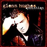 Addiction by Glenn Hughes (1996-09-23)
