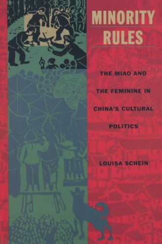 Minority Rules: The Miao and the Feminine in China's Cultural Politics (Body, Commodity, Text) from Brand: Duke University Press Books