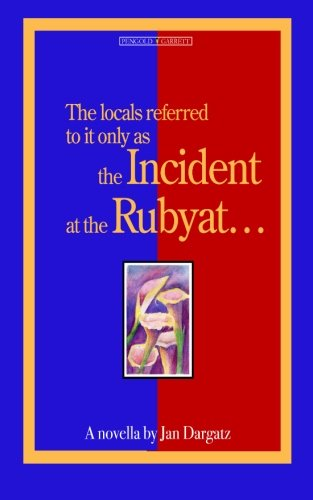 The Incident at the Rubyat