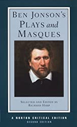 Ben Jonson's Plays and Masques (Second Edition)  (Norton Critical Editions)