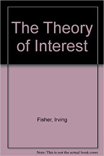 The Theory of Interest: As Determined by Impatience to Spend Income and Opportunity to Invest It