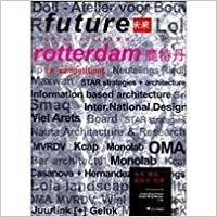 Future Architecture: Rotterdam Competition