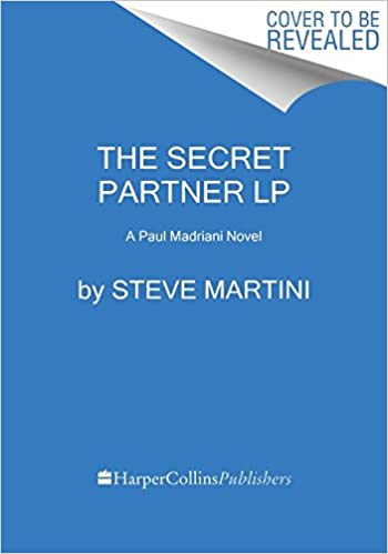 The Secret Partner: A Paul Madriani Novel: Steve Martini