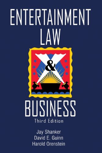 Entertainment Law & Business - 3rd Edition