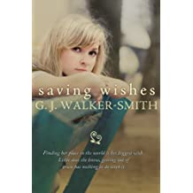 Saving Wishes (Wishes Series Book 1) (English Edition)
