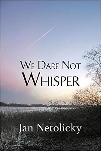 We Dare Not Whisper por Jan Netolicky epub