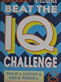 Beat the IQ Challenge, Philip J. Carter and Ken A. Russell, 0706371283
