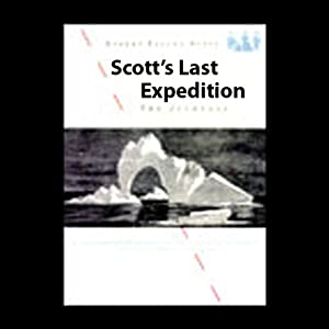 Scott's Last Expedition Audiobook