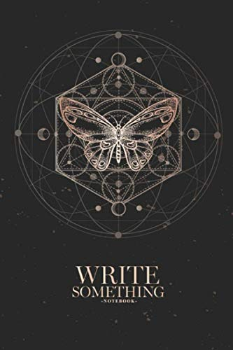 Notebook - Write something: Hand drawn butterfly and Sacred geometric symbol on black vintage background notebook, Daily Journal, Composition Book ... College Ruled Paper, 6 x 9 inches (100sheets)
