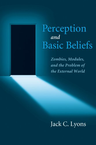 Perception and Basic Beliefs: Zombies, Modules, and the Problem of the External World