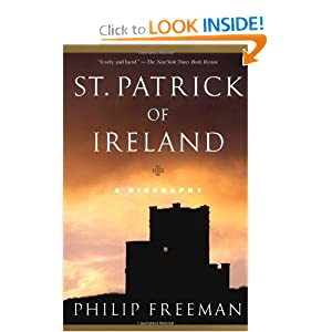 St. Patrick of Ireland: A Biography Philip Freeman