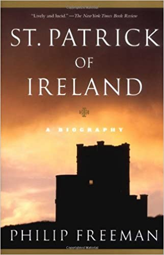 st patrick of ireland a biography