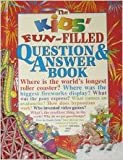 The Kids' Fun-Filled Question and Answer Book, Jane P. Resnick and Tony Tallarico, 1561565768
