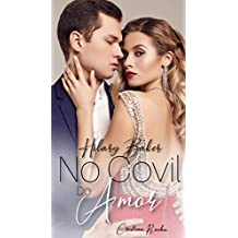 Hilary Barker No Covil do Amor: Nas Garras do Amor