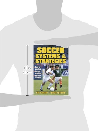 1ed640fa722 Soccer Systems and Strategies: Amazon.co.uk: Jens Bangsbo, Birger  Peitersen: 9780736003001: Books