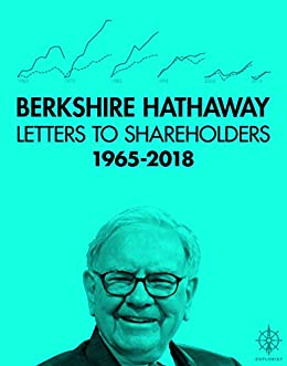 Amazon Com Berkshire Hathaway Letters To Shareholders 2018 Ebook